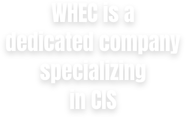 WHEC is a dedicated company specializing in CIS